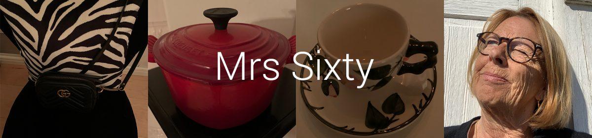 Mrs Sixty